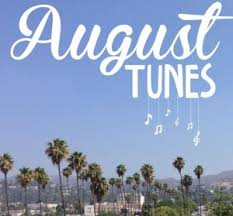 August 2018 Playlist – Southern Nights and City Dreams